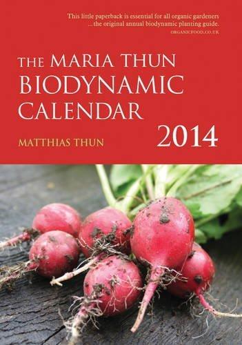 The Maria Thun Biodynamic Calendar 2014 (2014 Calendar) by Thun, Matthias K. (2013) Paperback