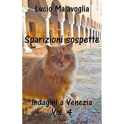 Sparizioni Sospette: Indagini A Venezia Vol. 4
