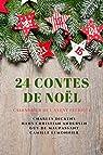 24 Contes de Noël - Calendrier de l'Avent Féérique par Maupassant