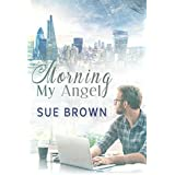 Morning My Angel (Angel Enterprises Book 1) (English Edition)