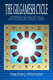 The Gilgamesh Cycle: The Fully Restored Epic of Gilgamesh (Updated 2nd Ed.) (English Edition)