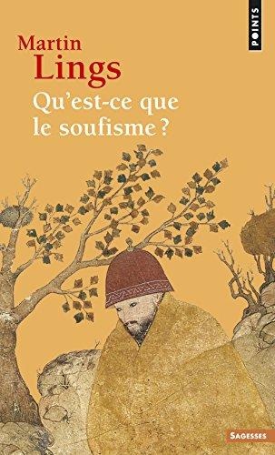 Qu'est-ce que le soufisme par Martin Lings