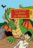 """Afficher """"La grotte du dragon"""""""