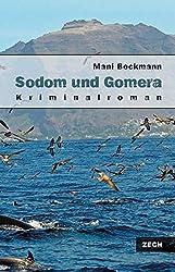 Sodom und Gomera. Kriminalroman