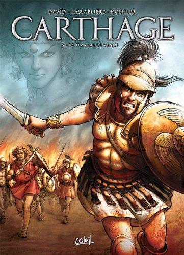 Carthage T02: La flamme de Vénus