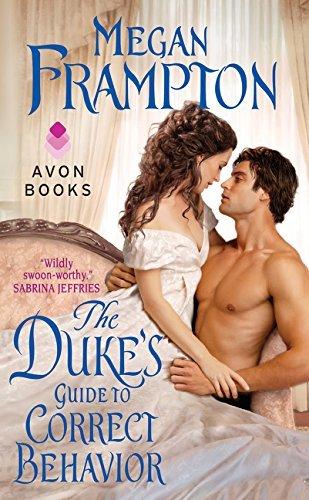 The Duke's Guide to Correct Behavior: A Dukes Behaving Badly Novel by Megan Frampton (2014-11-25)