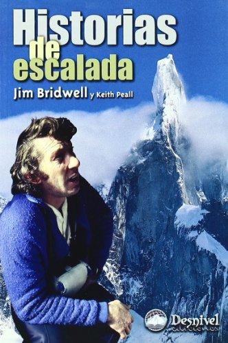 Historias De Escalada (Literatura (desnivel))