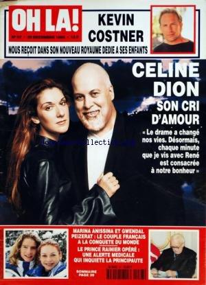 OH LA [No 67] du 29/12/1999 - KEVIN COSTNER NOSU RECOIT - CELINE DION ET RENE - MARINA ANISSINA ET GWENDAL PEIZERAT - LE PRINCE RAINIER OPERE