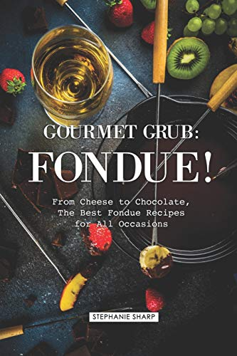 Gourmet Grub: Fondue!: From Cheese to Chocolate, The Best Fondue Recipes for All Occasions Orange French Bowl Set
