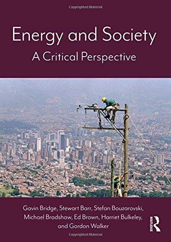 Energy and Society: A Critical Perspective por Gavin Bridge