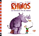 Les Rhinos ne mangent pas de crêpes / Anna Kemp & Sara Ogilvie   Kemp, Anna. Auteur