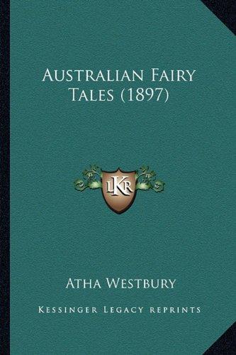 Australian Fairy Tales (1897)