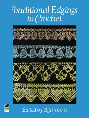 Traditional Edgings to Crochet (Dover Knitting, Crochet, Tatting, Lace) (English Edition) -