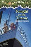 Magic Tree House #17: Tonight on the Titanic (A Stepping Stone Book(TM)) (Magic Tree House (R))