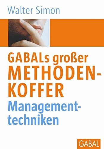 GABALs großer Methodenkoffer Managementtechniken (Whitebooks)
