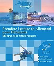 Première Lecture en Allemand pour Débutants (French Edition)