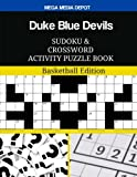 Duke Blue Devils Sudoku and Crossword Activity Puzzle Book: Basketball Edition