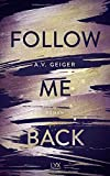 Follow Me Back von A.V. Geiger
