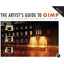 The Artist's Guide to GIMP: Creative Techniques for Photographers, Artists, and Designers (Covers GIMP 2.8) by Michael J. Hammel (2012-07-02)
