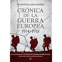 Crónica de la guerra europea 1914-1918 (Historia)