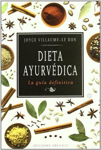 Dieta ayurvédica (SALUD Y VIDA NATURAL) por JOYCE VILLAUME-LE DON