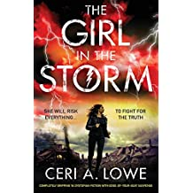 The Girl in the Storm: Completely gripping ya dystopian fiction with edge-of-your-seat suspense: Volume 2 (Paradigm Trilogy)