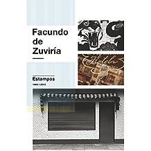 Facundo De Zurivía - Edición Bilingüe