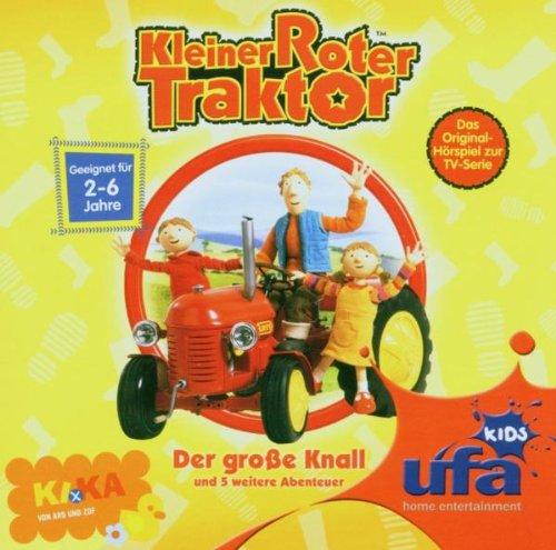 Kleiner Roter Traktor 1,Audio: der Große Knall un