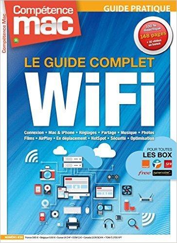 LE GUIDE COMPLET WIFI de Nicolas FORGEARD-GRIGNON ( 12 novembre 2014 )