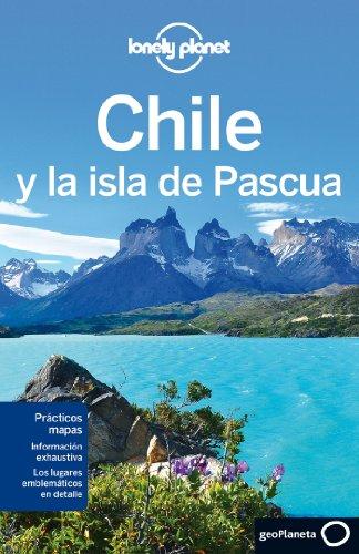 Portada del libro Chile y la isla de Pascua 5 (Guías de País Lonely Planet)