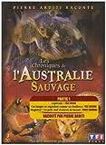 Chroniques De L'Australie Sauvage, Partie 1