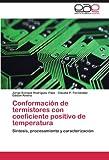 Conformacion de Termistores Con Coeficiente Positivo de Temperatura
