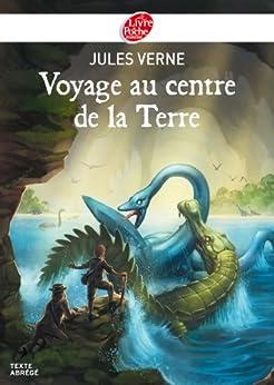Voyage au centre de la Terre - Texte Abrégé (Classique t. 1677) par [Verne, Jules]