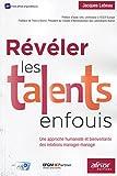 r?v?ler les talents enfouis une approche humaniste et bienveillante des relations manager manag?