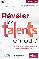Révéler les talents enfouis: Une approche humaniste et bienveillante des relations manager-managé.