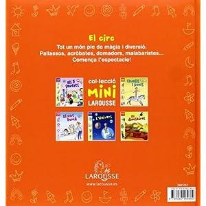 El circ (Larousse - Infantil / Juvenil - Catalán - A Partir De 5/6 Años - Col.Lecció Mini Larousse)