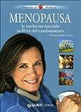 Menopausia: medicina natural en la era del cambio
