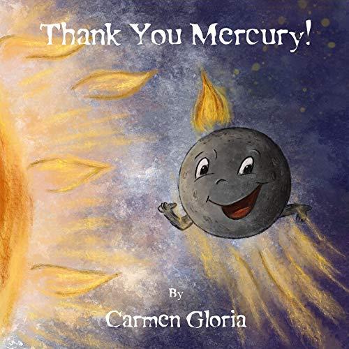 Thank You Mercury! (Kid Astronomy Series) [Idioma Inglés]