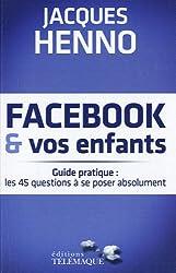 Facebook et vos enfants