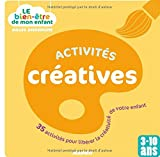 Activités créatives : 35 activités pour libérer la créativité de votre enfant / Gilles Diederichs | Diederichs, Gilles. Auteur