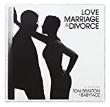 BRAXTON, TONI / BABYFACE-LOVE, MARRIAGE DIVORCE