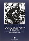 Patrimonio culturale e disastri. L'impatto del sisma sui beni monumentali
