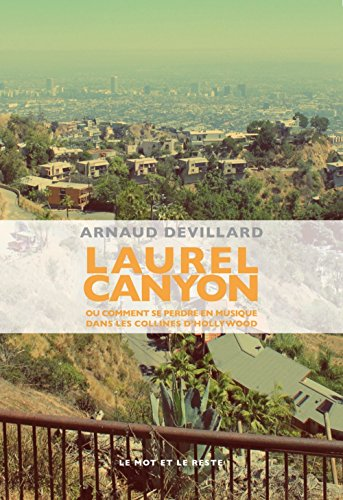 Laurel Canyon par Arnaud Devillard