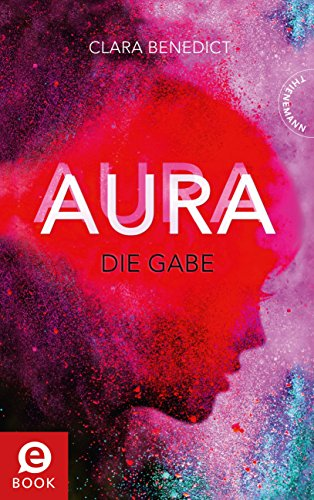 https://www.amazon.de/Aura-1-Die-Gabe-ebook/dp/B076BT855J
