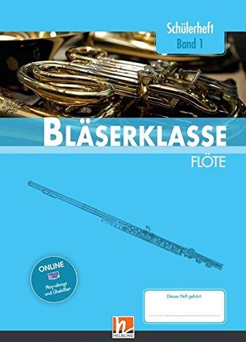 Leitfaden Bläserklasse. Schülerheft Band 1 - Flöte: (Querflöte) Klasse 5 (Klasse 5. Querflöte)