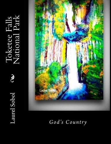 Toketee Falls National Park (Field And Stream ~Global Historical Heritage Sites) -
