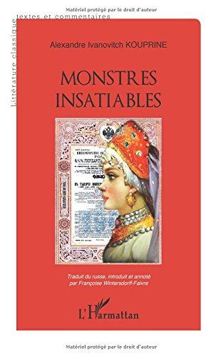 Monstres Insatiables par Alexandre Ivanovitch Kouprine