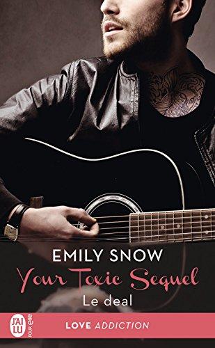 Your Toxic Sequel - Tome 1 : Le deal d'Emily Snow 51Xhvzp514L