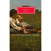 Tom Sawyer And Huckleberry Finn (Everyman's Library Classics)
