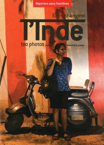 elles-changent-l-39-inde-100-photos-pour-la-liberte-de-la-presse-de-reporters-sans-frontires-2011-broch